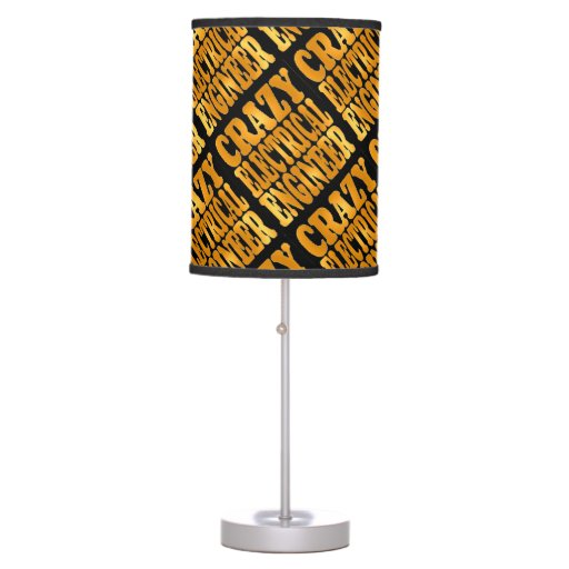 Crazy Electrical Engineer In Gold Desk Lamp Zazzle