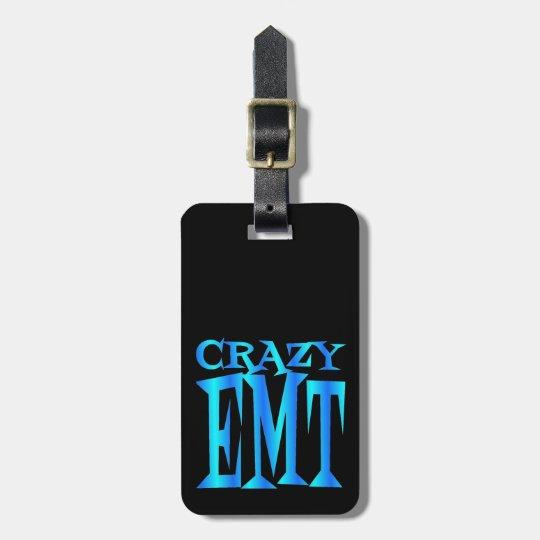 Crazy EMT Bag Tag