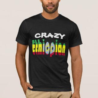 Crazy Ethiopian T-Shirt