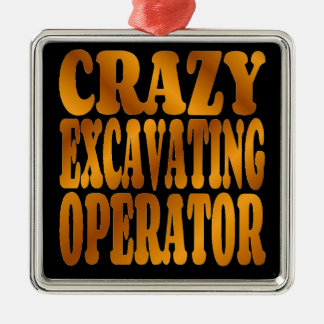 Crazy Excavating Operator in Gold Square Metal Christmas Ornament