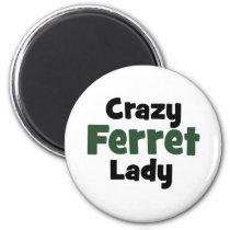 Crazy Ferret Lady Magnet