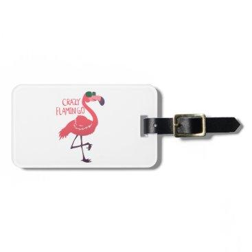 Beach Themed Crazy flamingo bag tag
