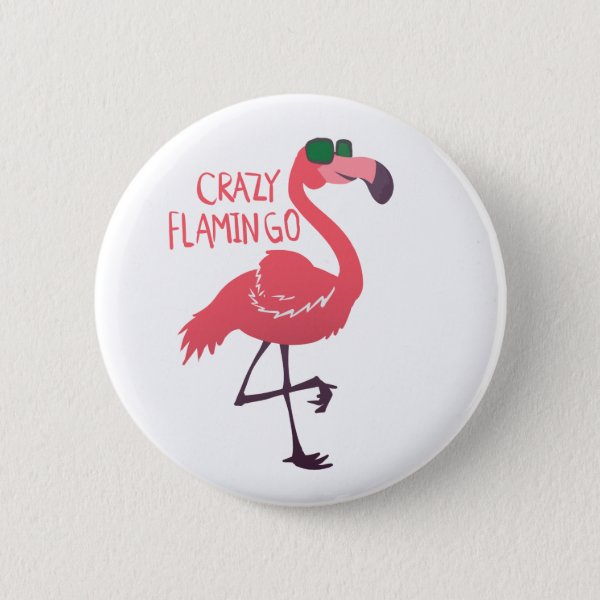Crazy flamingo pinback button