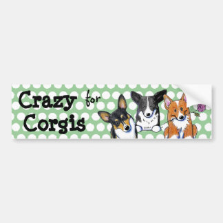 Crazy For Corgis Bumper Sticker