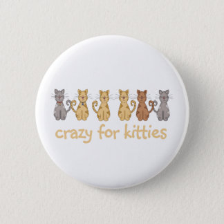 Crazy for Kitties Pinback Button
