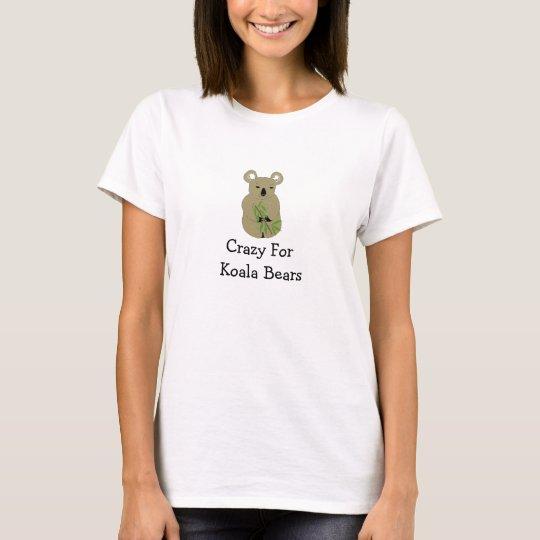 Crazy For Koala Bears T-Shirt