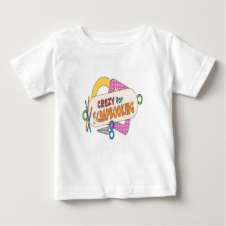 Crazy For Scrapbooking! Baby T-Shirt