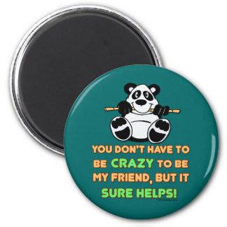 Crazy Friends Magnet