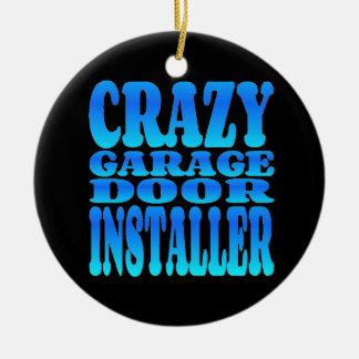 Crazy Garage Door Installer Double-Sided Ceramic Round Christmas Ornament
