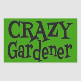 Crazy Gardener Rectangular Sticker