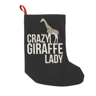 Crazy Giraffe Lady Small Christmas Stocking