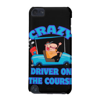 crazy golf cart driver golfing humor iPod touch (5th generation) cases