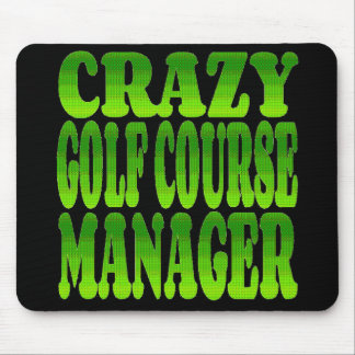 Crazy Golf Course Manager in Green Mouse Pad