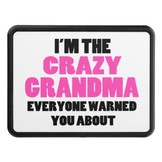Crazy Grandma You Were Warned About Hitch Covers