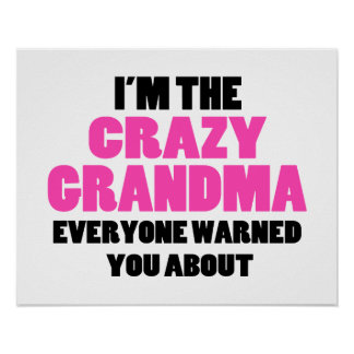 Crazy Grandma You Were Warned About Poster