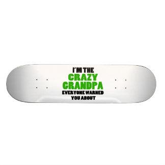 Crazy Grandpa You Were Warned About Skateboard Deck