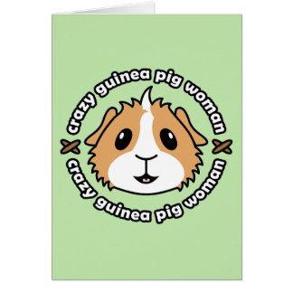 Crazy Guinea Pig Woman Greetings Card