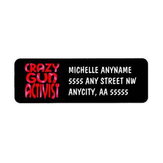 Crazy Gun Activist in Red Label