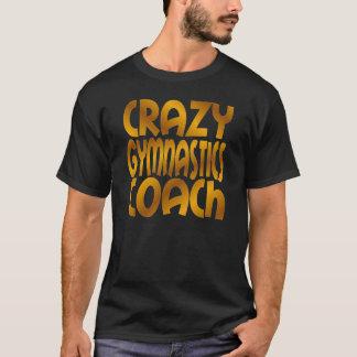 Crazy Gymnastics Coach in Gold T-Shirt