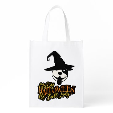 Halloween Themed Crazy Halloween Pit Bull Lady Pit Bull Mom Grocery Bag