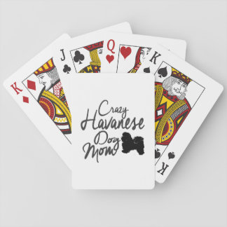 Crazy Havanese Dog Mom Playing Cards