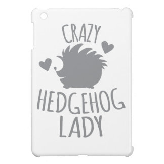 Crazy Hedgehog Lady iPad Mini Case