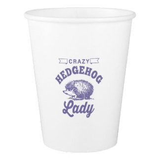 Crazy Hedgehog Lady Paper Cup