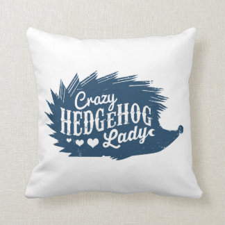 Crazy Hedgehog Lady Throw Pillow