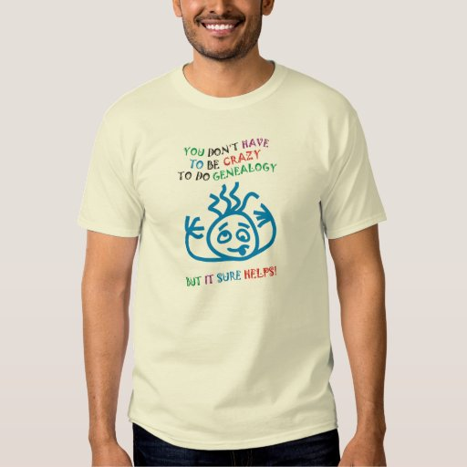 Crazy Helps Shirt