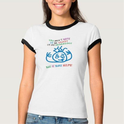 Crazy Helps T-Shirt