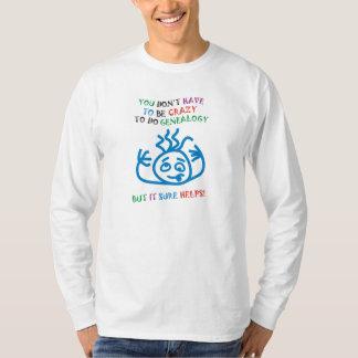Crazy Helps Tee Shirt