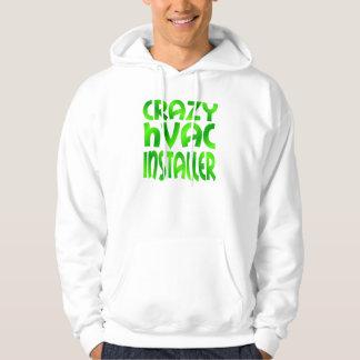 Crazy HVAC Installer in Green Hooded Pullover