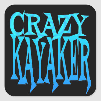 Crazy Kayaker Square Stickers