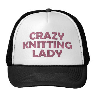 Crazy Knitting Lady Trucker Hat