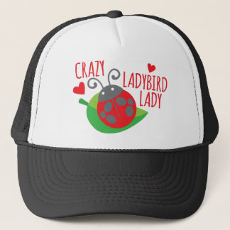 Crazy Ladybird Lady Trucker Hat