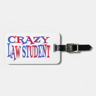Crazy Law Student Luggage Tag