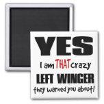 Crazy Left Winger Refrigerator Magnets