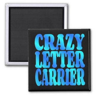 Crazy Letter Carrier Magnet