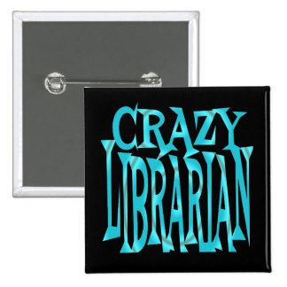 Crazy Librarian in Teal 2 Inch Square Button