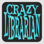 Crazy Librarian in Teal Square Sticker