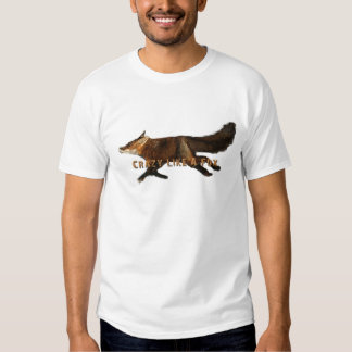Crazy Like A Fox Products Shirt