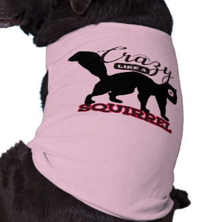 crazy like a squirrel funny animal silhouette tee