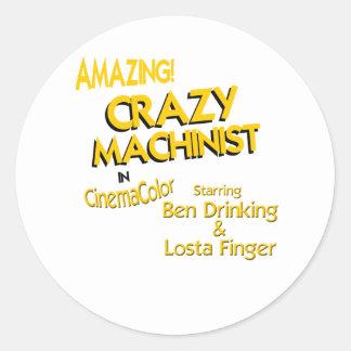 Crazy Machinist Classic Round Sticker