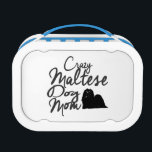 "Crazy Maltese Dog Mom Lunch Box<br><div class=""desc"">Funny Maltese Dog Owner Gfts</div>"