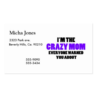 Crazy Mom You Were Warned About Business Card Template