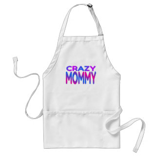 Crazy Mommy Adult Apron
