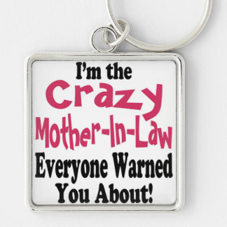 Crazy Mother-in-Law Key Chain