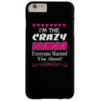Crazy NaNa Barely There iPhone 6 Plus Case