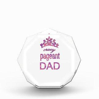 Crazy pageant dad award