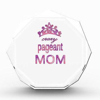 Crazy pageant mom award